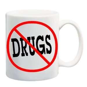 ANTI DRUGS Mug Coffee Cup 11 oz