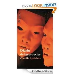 Diario de las especies (Spanish Edition): Claudia Apablaza: