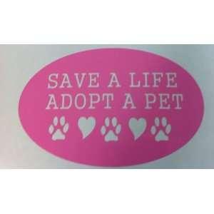 Save a Life Adopt a Pet Dog Cat Car Truck Decal Pink Vinyl