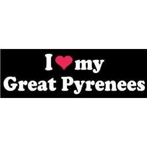 8 I Love My Great Pyrenees Dog White Vinyl Decal Sticker