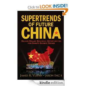 Supertrends of Future China: Billion Dollar Business Opportunities for