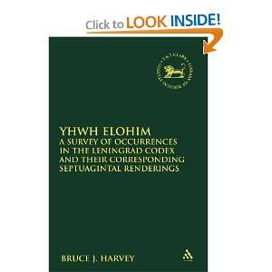 YHWH Elohim: A Survey of Occurrences in the Leningrad