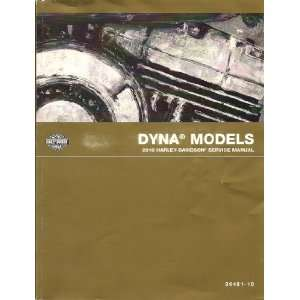 2010 Harley Davidson Service Manual for Dyna Models, Part
