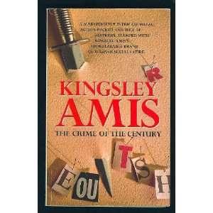 Crime of he Cenury (9781857971132) Kingsley Amis Books