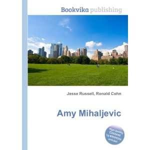 Amy Mihaljevic Ronald Cohn Jesse Russell Books