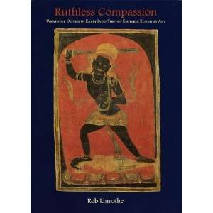 Ruthless Compassion (9781570624391) Rob Linrothe Books