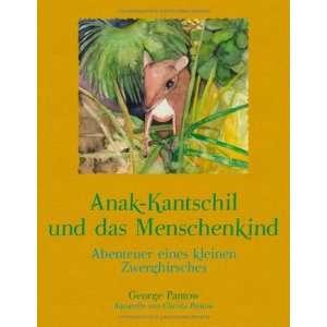 Anak Kantschil und das Menschenkind (German Edition