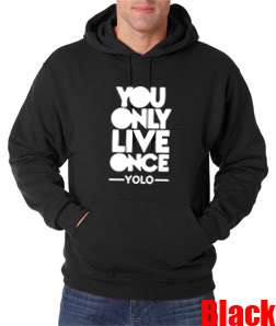 You Only Live Once Drake Wayne YMCMB Young Money Hoodie Sweat T Shirt