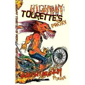 Highway Tourettes by proxy (9781598720709): Khristian E