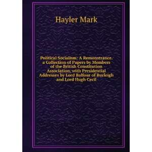Lord Balfour of Burleigh and Lord Hugh Cecil: Judge Mark Hayler: Books