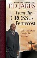 BARNES & NOBLE  From the Cross to Pentecost Gods Passionate Love