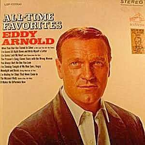 Eddy Arnold All Time Favorites Eddy Arnold Music