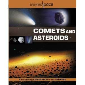 Comets and Asteroids (Discovering Space) (9781599200743