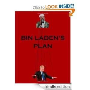 Bin Ladens Plan: The Project for the New Al Qaeda Century: David