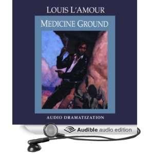 Medicine Ground (Dramatized) (Audible Audio Edition