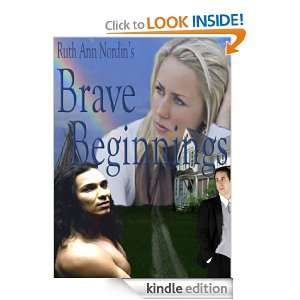 Brave Beginnings (Native American Romance Series Book 2) Ruth Ann