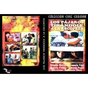 Los Pajaros Tirandole a la Escopeta.DVD cubano Drama