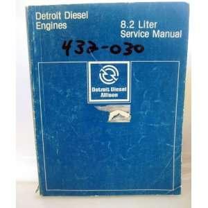 Detroit Diesel Engines 8.2 Liter Service Manual Detroit Diesel