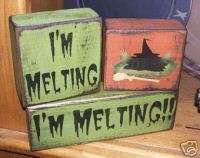 PRIMITIVE HALLOWEEN BLOCK SIGN~IM MELTING~WICKED WITCH