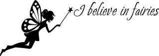 Believe In Fairies Fairy Wall Quote Decal A2
