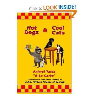 Animal Tales a la Carte (9781470147303): Writers Alliance of Georgia