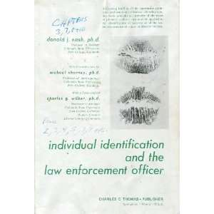 and the Law Enforcement Officer (9780398037086) Donald J. Nash Books