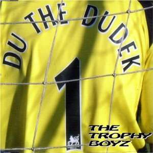 Du the Dudek Pt.1 Trophy Boyz Music