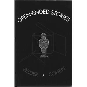 Open Ended Stories Milton Velder, Edwin Cohen, Louis Spitalnick, Tom