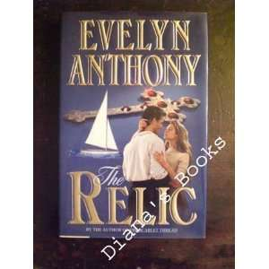The Relic (9780060161019): Evelyn Anthony: Books