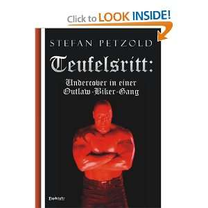 in einer Outlaw Motorcycle Gang (9783862684854): Stefan Petzold: Books