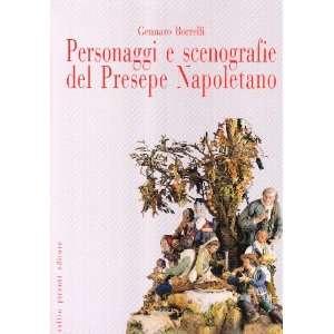 del presepe napoletano (9788879372657): Gennaro Borrelli: Books