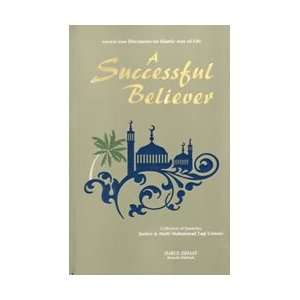 Succesful Believer (9789694284422): Mufti Muhammad Taqi Usmani: Books
