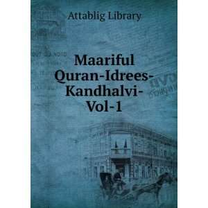Maariful Quran Idrees Kandhalvi Vol 1 Attablig Library Books