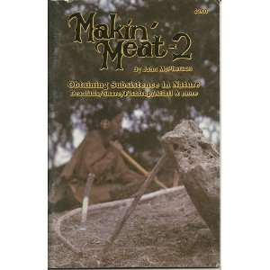 ; Deadfalls, Snare, Fishtrap, Atlatl & More: John McPherson: Books
