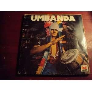 Umbanda [Brazil Voodoo] Ivanilton Marques Music
