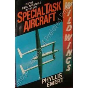 Special Task Aircraft (Wild Wings Series) (9780671689681