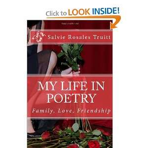 My Life in Poetry (9781467976879): Salvie Rosales Truitt