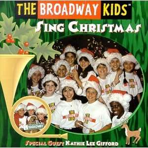 : Sing Christmas (Blister): Broadway Kids, Kathie Lee Gifford: Music
