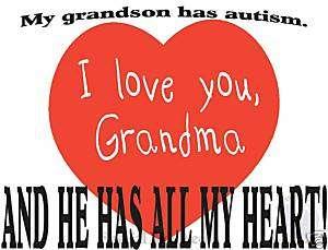 Adult T shirt Autism Awareness *Autistic* Grandma heart