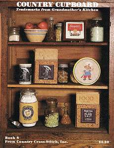 Cupboard Cross Stitch Book 8 Grandmothers Kitchen Trademarks 1982
