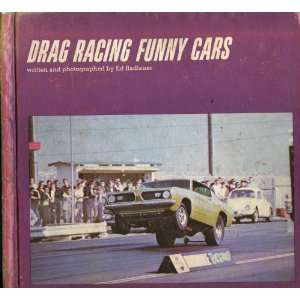 Drag racing funny cars (9780837203799) Ed Radlauer Books