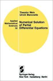 Numerical Solutions Of Partial Differential Equations, (0387905502), T