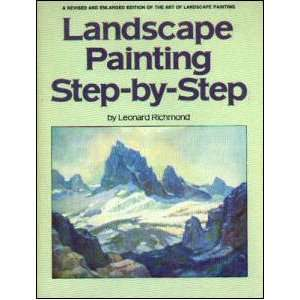 Painting Step By Step. (9780823026166) Leonard Richmond Books