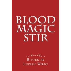 ): Denny B Mussatto, Lucian Wilde, Wayne Rockie Mussatto: Books