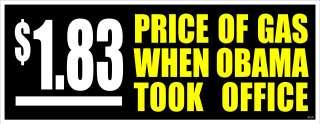 ANTI OBAMA PRICE OF GAS POLITICAL BUMPER STICKER #4154