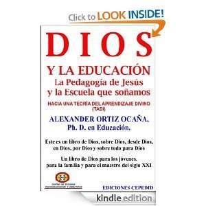Dios y la Educación. La pedagogía de Jesús y la escuela que