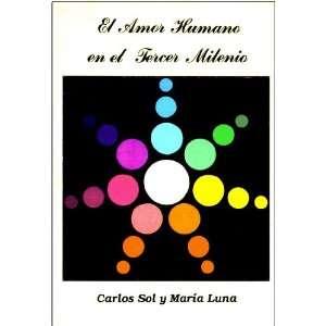 El Amor Humano en el Tercer Milenio (Spanish Edition