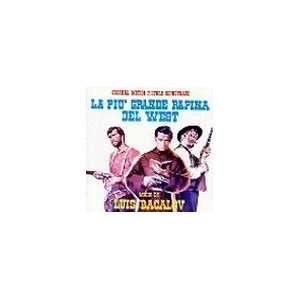 Piu Grande Rapina Del West / LOro Dei Bravados Luis Bacalov Music