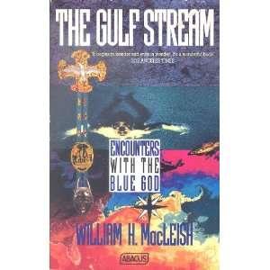 Gulf Stream Pb (Abacus Books) (9780349101231) Macleish W H Books