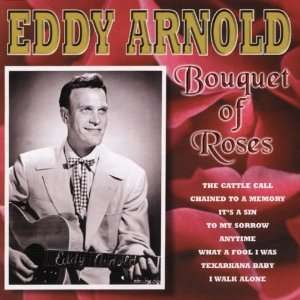 Bouquet of Roses Eddy Arnold Music